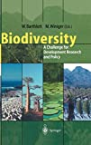 Biodiversity: A Challenge for Development Research and Policy -