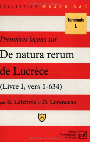 Premières leçons sur De natura rerum de Lucrèce, livre I, vers 1-634