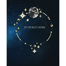 """Dot Grid Bullet Journal: Celestial Constellations Moon and Stars Bullet Notebook Cover, 8"""" x 10"""" Bullet Journal - Blank Notebook, 1/4 inch Dot Grid ... Paper, Perfect Bound, Travel Size Diary Book"""