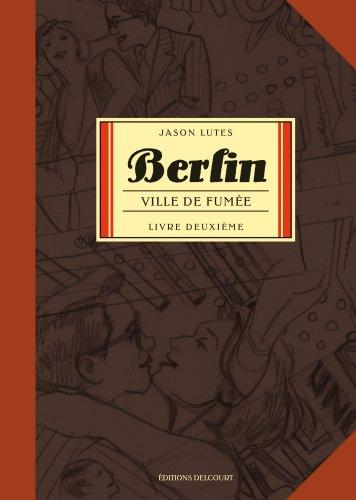 Berlin, Tome 2 : Ville de fumée