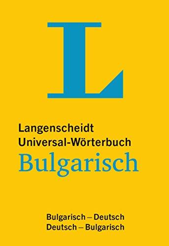 Langenscheidt Universal-Wörterbuch Bulgarisch - mit Tipps für die Reise: Bulgarisch-Deutsch/Deutsch-Bulgarisch (Langenscheidt Universal-Wörterbücher)