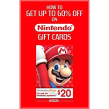 Guide - How to get up to 60% off Nintendo Gift Cards and save money on shopping (English Edition)