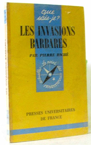 Les Invasions barbares par Pierre Riché