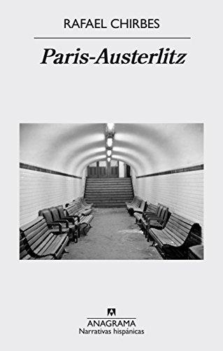 Paris-Austerlitz (Narrativa hispánica) (Spanish Edition)