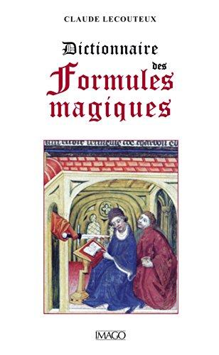Dictionnaire des formules magiques (IMAGO (EDITIONS)