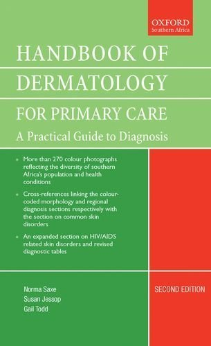 Handbook of Dermatology for Primary Care: A Practical Guide to Diagnosis 2nd Edition by Saxe, Norma, Jessop, Susan, Todd, Gail (2007) Flexibound