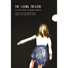 The Living Theatre (Lannan Translations Selection Series)