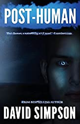 Post-Human: Volume 2 (Post-Human Series) by David Simpson (2012-12-25)