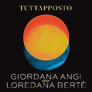 Tuttapposto [feat. Loredana Bertè]