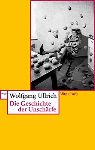 Die Geschichte Der Kunst Und Malerei (Die Geschichte der Unschärfe (WAT))