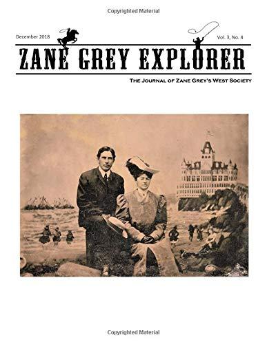Zane Grey Explorer: The Journal of Zane Grey's West Society (Vol. 3) por Zane Grey's West Society