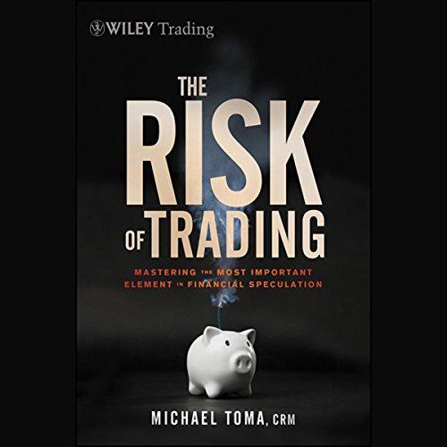 The Risk of Trading  Audiolibri