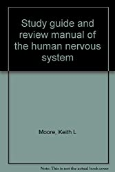 Study guide and review manual of the human nervous system