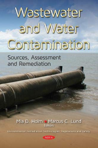 Wastewater and Water Contamination: Sources, Assessment  and Remediation (Environmental Remediation Tech)