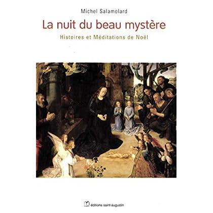 La nuit du beau mystère : Histoires et Méditations de Noël