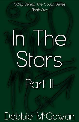 In the Stars Part II (Cancer-Sagittarius) (Hiding Behind the Couch)
