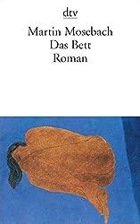 Das Bett: Roman