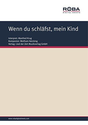 wenn-du-schlafst-mein-kind-single-songbook-as-performed-by-manfred-krug-german-edition