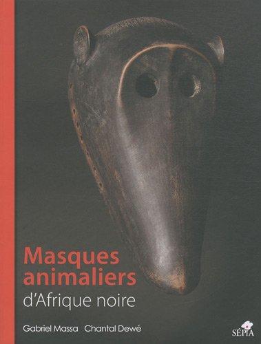 MASQUES ANIMALIERS D'AFRIQUE NOIRE