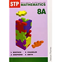 STP National Curriculum Mathematics Revised Pupil Book 8A: Student's Book Bk. 8A