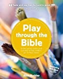 [(Play Through the Bible)] [By (author) Alice Buckley ] published on (November, 2014)