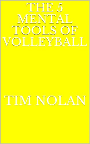 The 5 Mental Tools of Volleyball (English Edition)