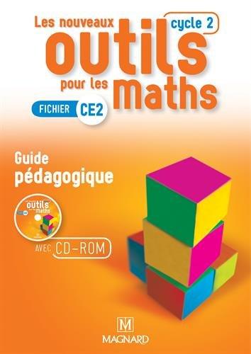 Les nouveaux outils pour les Maths CE2 (cycle 2) - Guide Pédagogique + CD ROM réservé aux enseignants - Programme 2016