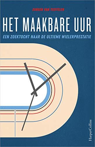 Het maakbare uur (Dutch Edition)