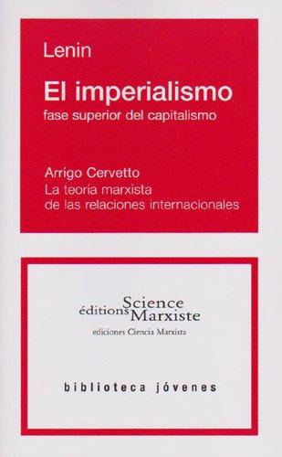 El Imperialismo Fase Superior Del Capitalismo