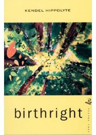 [Birthright] (By: Kendel Hippolyte) [published: March, 1997]