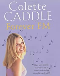 Forever FM by Colette Caddle (2002-10-03)