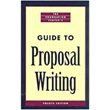 Foundation Center's Guide to Proposal Writing: