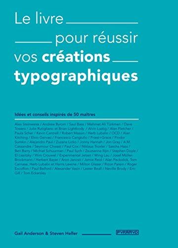 Le Livre pour russir vos crations typographiques