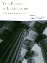 The Future of Leadership Development (Applied Psychology Series)