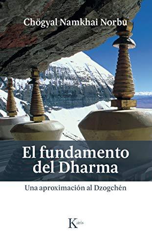 El fundamento del Dharma (Sabiduría perenne)