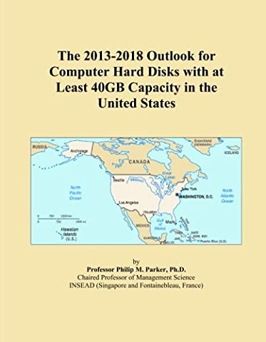 The 2013-2018 Outlook for Computer Hard Disks with at Least 40GB Capacity in the United States