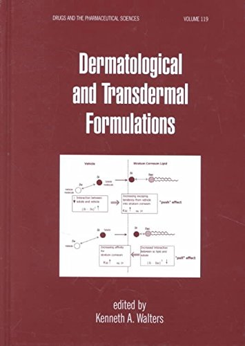 [Dermatological and Transdermal Formulations] (By: Kenneth A. Walters) [published: February, 2002]