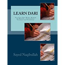 Learn Dari: Your First Dari Words, Conversation, Reading and Writing, Grammar, and Vocabulary