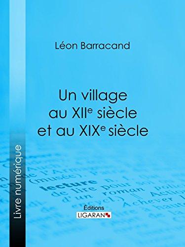 un-village-au-xiie-sicle-et-au-xixe-sicle-rcit-comparatif-des-moeurs-du-moyen-ge-et-des-moeurs-modernes
