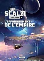 L'Interdépendance, Tome 1 - L'effondrement de l'empire de John Scalzi
