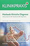 Macleods klinische Diagnose: Leitsymptome - Flowcharts - Diagnosen (KlinikPraxis) - Alan G. Japp
