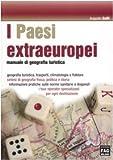 I Paesi extraeuropei. Manuale di geografia turistica