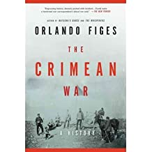 [{ The Crimean War: A History By Figes, Orlando ( Author ) Feb - 28- 2012 ( Paperback ) } ]