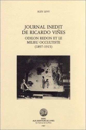 Journal Inédit de Ricardo Viñes : Odillon Redon et le millieu occultiste (1897-1915)