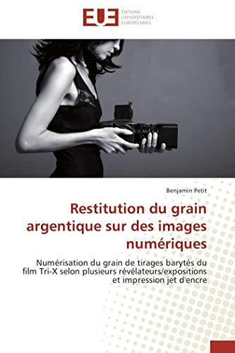 Restitution du grain argentique sur des images numériques