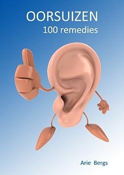 OORSUIZEN: 100 remedies van [Bergs, Arie]