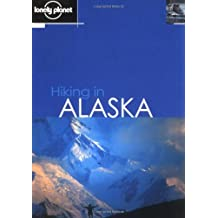 Lonely Planet Hiking in Alaska