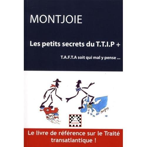 Les petits secrets du TTIP+ ou TAFTA soit qui mal y pense