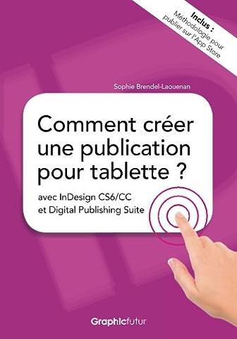 Suite De Logiciels - Comment creer une publication pour tablette ?