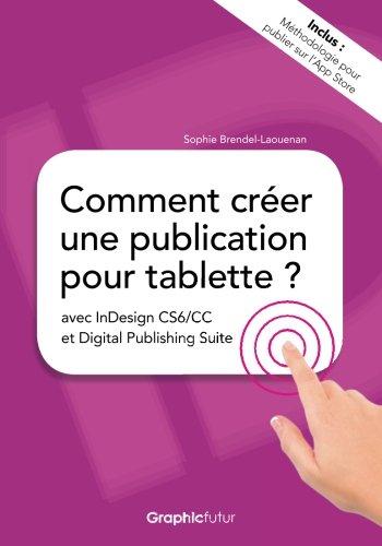 Comment creer une publication pour tablette ? avec InDesign CS6/CC et Digital Publishing Suite